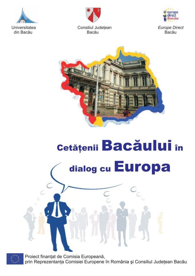 """Publicația """"Cetățenii Bacăului în dialog cu Europa"""" (2009)"""