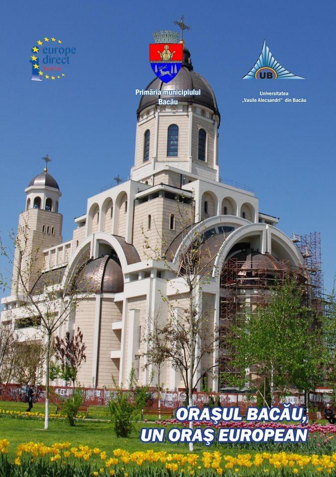 """Broșura """"Orașul Bacău, un oraș european"""" (2012)"""
